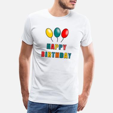 Renner HAPPY BIRTHDAY. HAPPY BIRTHDAY. ANNIVERSARY. - Men's Premium T-Shirt