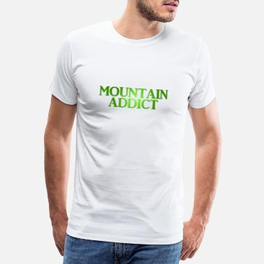 Carpathian MOUNTAIN ADDICT mountaineer gift idea - Men's Premium T-Shirt