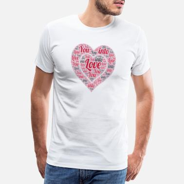Wordart Love into You wordart - Mannen premium T-shirt