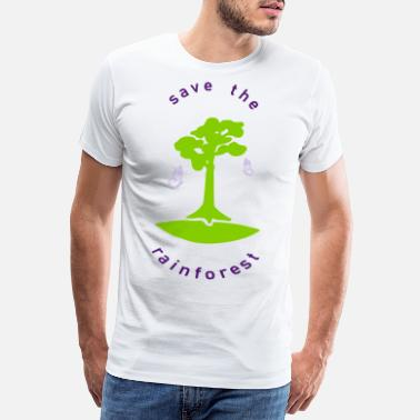 Saves save the rainforest saves the rainforest - Men's Premium T-Shirt