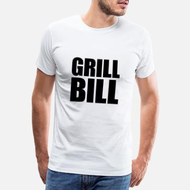 Grill Bill - Men's Premium T-Shirt