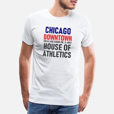 Metrópolis El centro de Chicago - House of Athletics - Illinois - Camiseta premium hombre