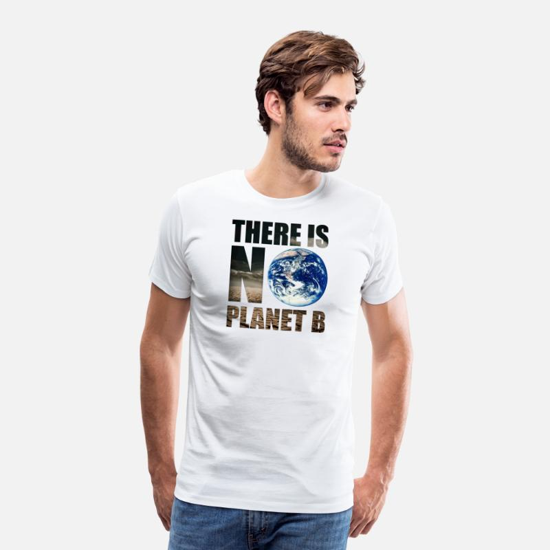Organisation T-Shirts - Gift No Planet B Environment Earth Organic eco - Men's Premium T-Shirt white