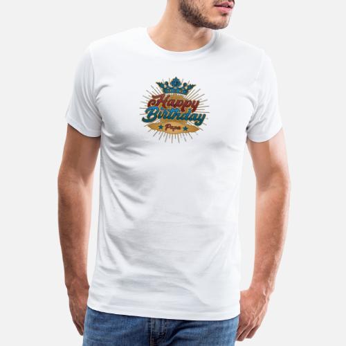 Happy Birthday Dad T Shirt Gift Vintage