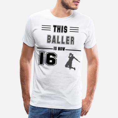 Intelligent Birthday gift for 16 years old basketball lovers f - Men's Premium T-Shirt