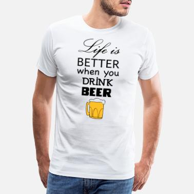 Halvliter life is better beer - Premium T-skjorte for menn