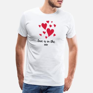 Heartbreaker LOVE IS IN THE AIR AUFSTEIGENDE HERZEN - Männer Premium T-Shirt