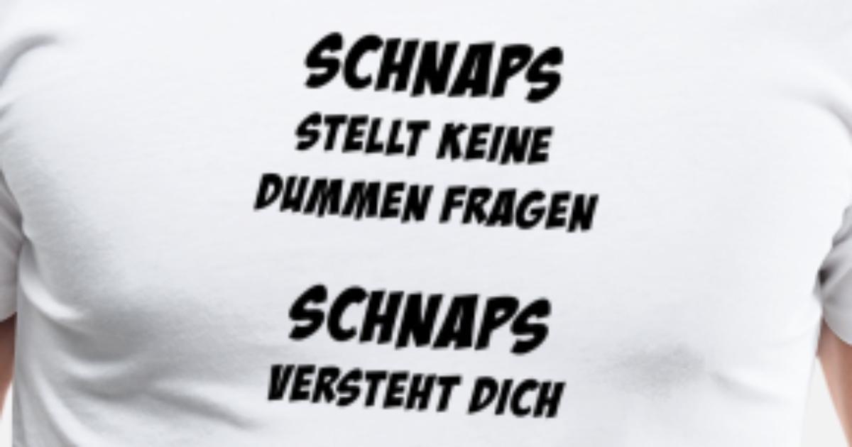 Schnaps (Spruch) Männer Premium T-Shirt | Spreadshirt