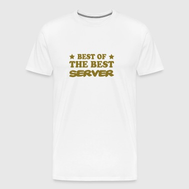 Best of the best server - T-shirt Premium Homme