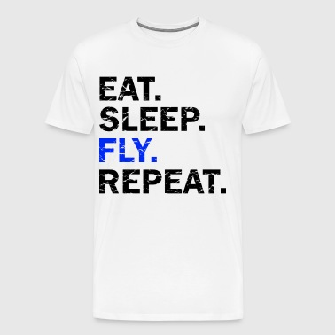 Eat Sleep Fly repeat used look - Mannen Premium T-shirt