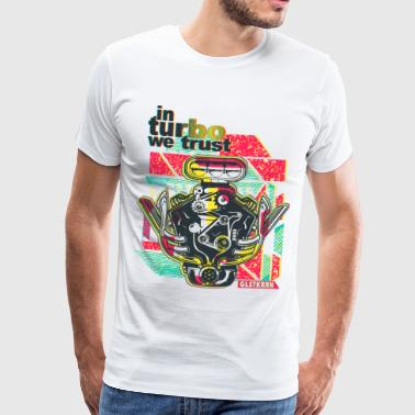 in Turbo we trust, Motorblock, V6, Mechaniker - Männer Premium T-Shirt