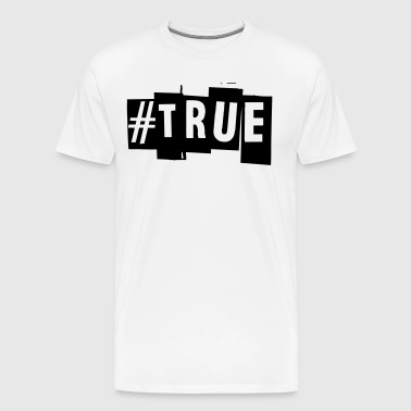 #True - T-shirt Premium Homme