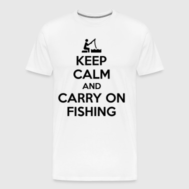 Keep calm and carry on fishing - Men's Premium T-Shirt