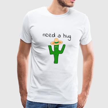 Need a hug cactus gift idea - Men's Premium T-Shirt