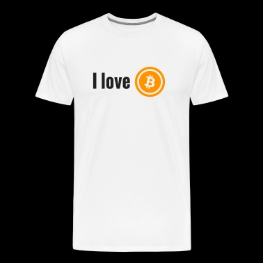 I love BITCOIN - Cryptocurrency; Block Chain; Crypto - Men's Premium T-Shirt