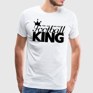 Football king crown funny saying - Men's Premium T-Shirt