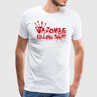 Zombie killing shirt - Men's Premium T-Shirt