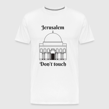 Jerusalem Do not touch - Men's Premium T-Shirt