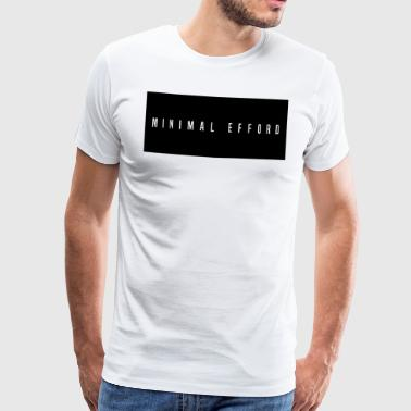 Minimal efford Collection - Men's Premium T-Shirt