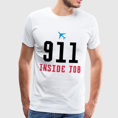 9/11 WAS AN INSIDE JOB - Männer Premium T-Shirt