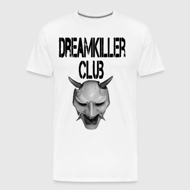 Dream killer club - Men's Premium T-Shirt