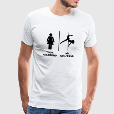 Your Girlfriend I My Girlfriend Poledance, schwarz - Männer Premium T-Shirt