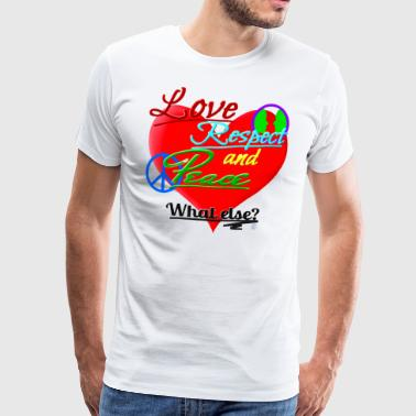 Love, respect and peace - Men's Premium T-Shirt