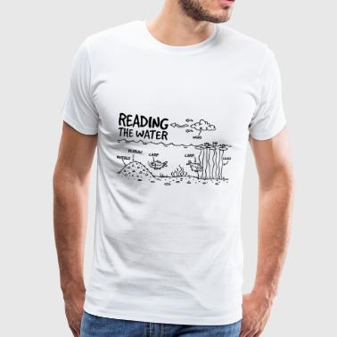 READING THE WATER - Men's Premium T-Shirt