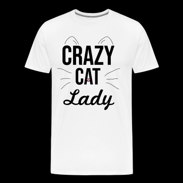 crazy cat lady crazy cats woman cat lady - Men's Premium T-Shirt