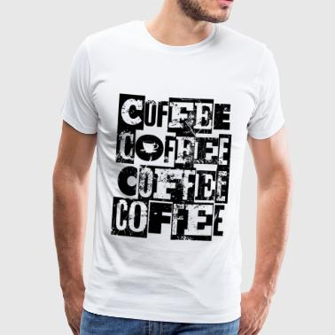 Coffee Coffee Coffee - Men's Premium T-Shirt