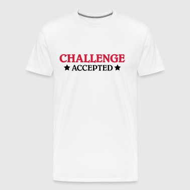 Challenge accepted - T-shirt Premium Homme