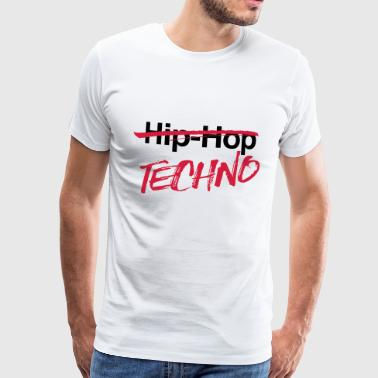 Techno, pas Hiphop - T-shirt Premium Homme