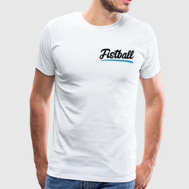 Fistball - Herre premium T-shirt