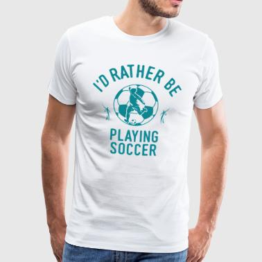 Football Player Player Player Team Funny - Men's Premium T-Shirt