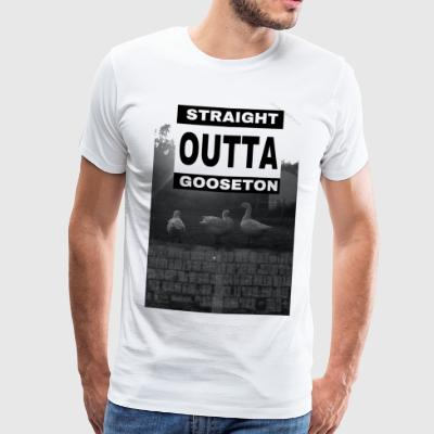 Straight outta Gooseton - Men's Premium T-Shirt