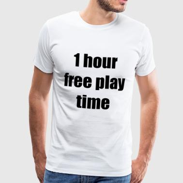 1 hour free play time - Men's Premium T-Shirt