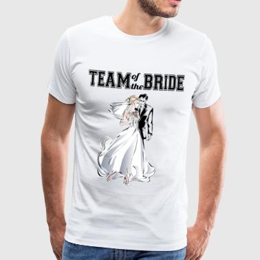 Team of the Bride - Premium T-skjorte for menn
