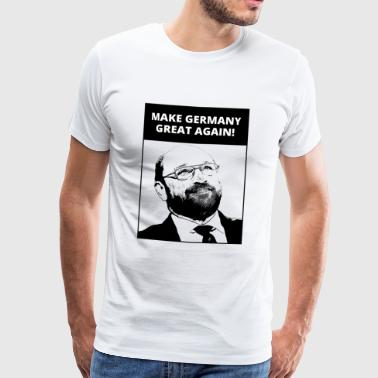 Make Germany Great Again | Gott - Kanzler | Fun - Männer Premium T-Shirt