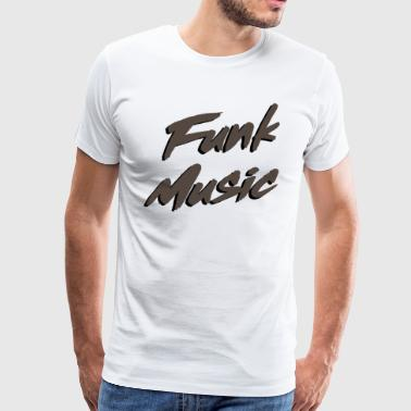 Funk Music - Men's Premium T-Shirt