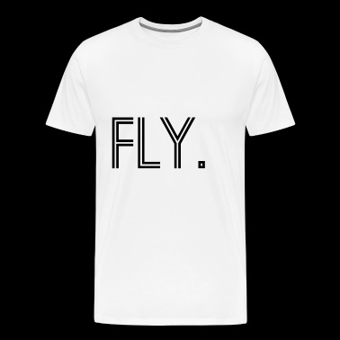 Fly. - Men's Premium T-Shirt