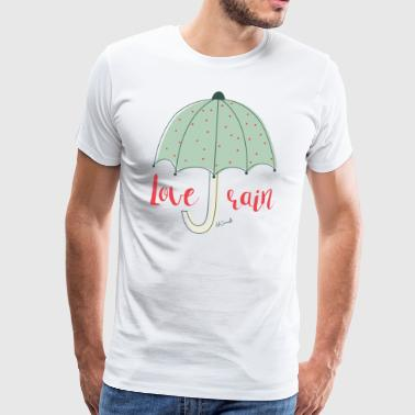 LOVE RAIN - Men's Premium T-Shirt