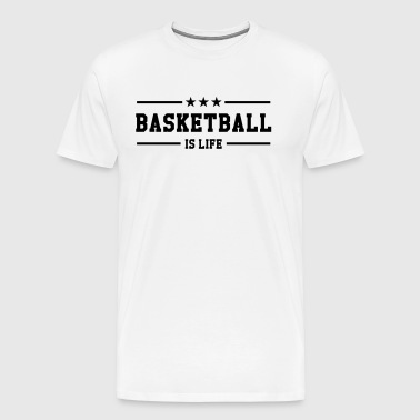 [ Basketball is life ] - Men's Premium T-Shirt