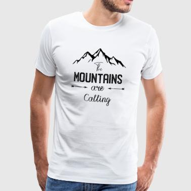 Mountains are calling - der Berg ruft - Männer Premium T-Shirt