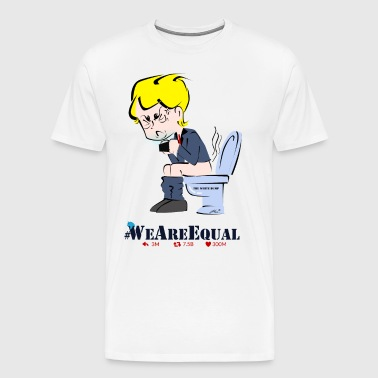 PREMIUM ANTI-TRUMP TSHIRTS by Him © #WeAreEqual - Men's Premium T-Shirt