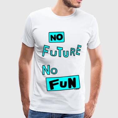 NO FUTURE - T-shirt Premium Homme