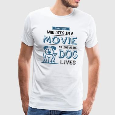 Funny Dog Puppy Movie Quote Dog Lover Shirt Gift - Premium T-skjorte for menn