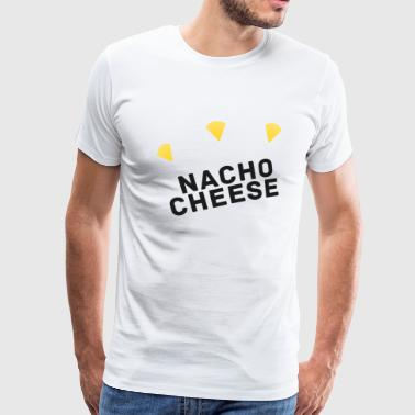 Nacho cheese (not your cheese) - Mannen Premium T-shirt