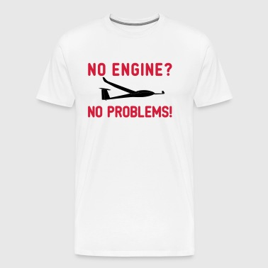 No engine No problem Gliding sports - Men's Premium T-Shirt