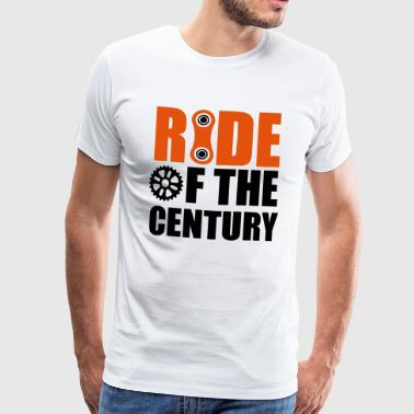Ride of the century - Men's Premium T-Shirt
