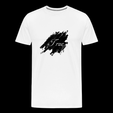 ~ ~ TRUE - T-shirt Premium Homme